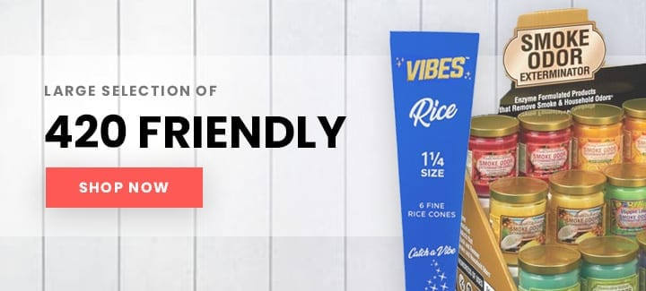 large selection of 420 friendly products - shop now