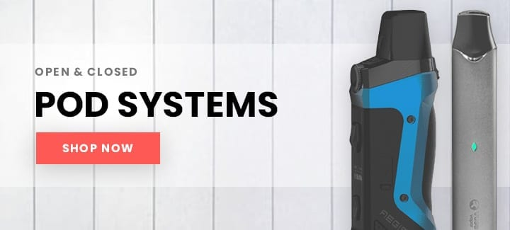 open and closed pod systems - shop now