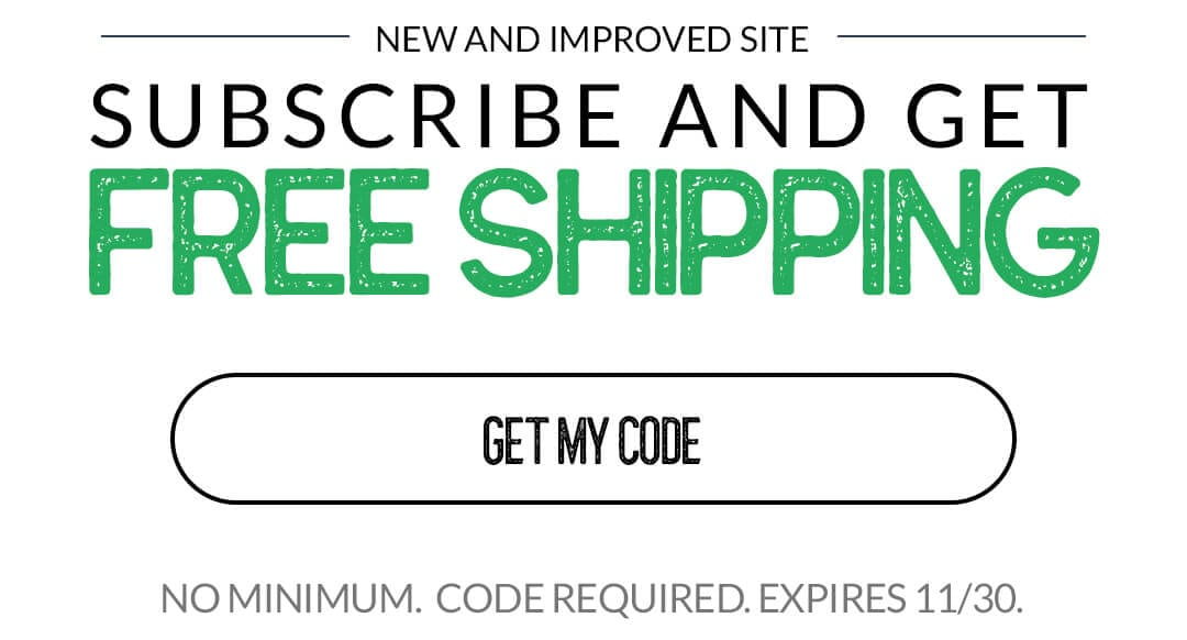 Subscribe for Free Shipping
